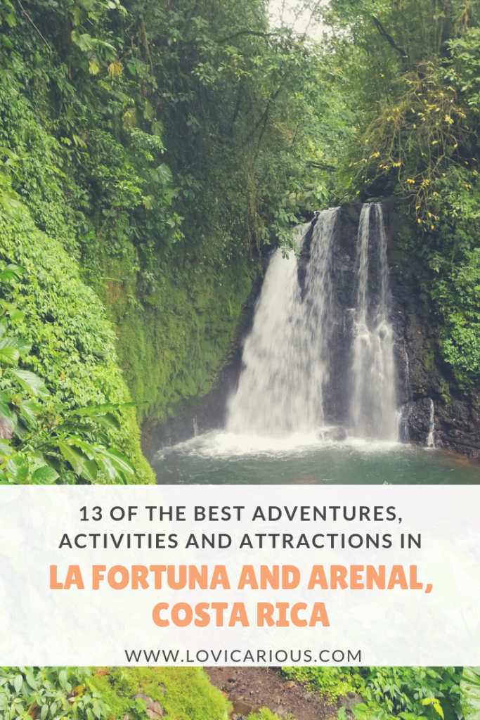 13 of the best adventures, activities and attractions in La Fortuna and Arenal