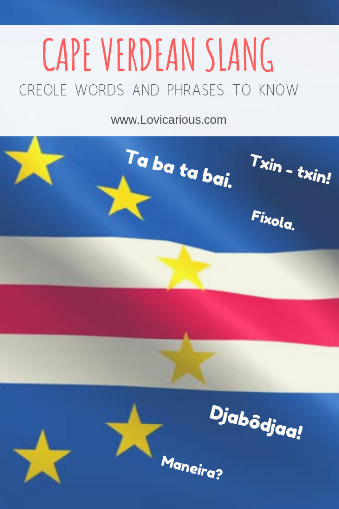 Guide to Cape Verdean words phrases slang Pinterest