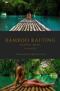 Bamboo Rafting Martha Brae River, Jamaica www.lovicarious.com