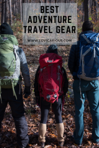 Best Adventure Travel Gear  www.lovicarious.com