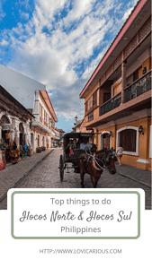 Things to do in Ilocos Norte and Ilocos Sul. Vigan